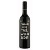 2018 Walk on the wild side Rotwein trocken